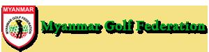 Myanmar Golf Federation | MGF golf